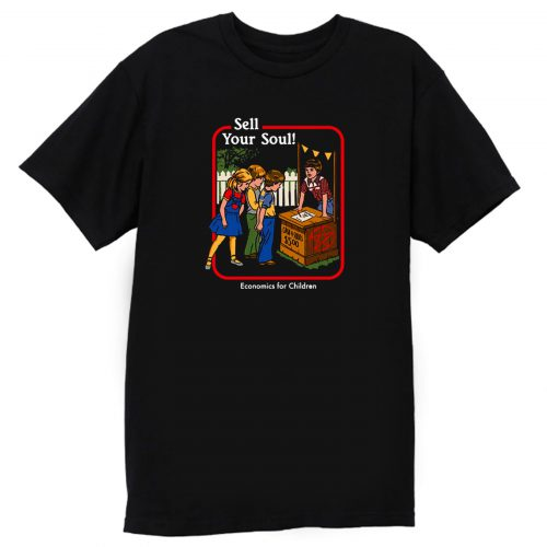 Sell Your Soul T Shirt