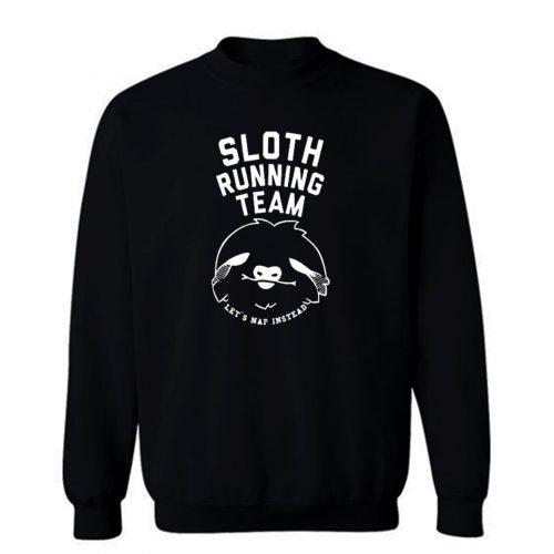 Sloth Running Team Sweatshirt
