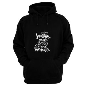 Sunshine Mixed With Litlle Musician Hoodie
