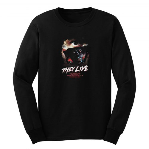 They Live Horror Movie Long Sleeve
