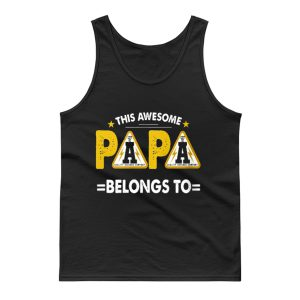 This Papa Belongs Funny Father Quotes Tank Top