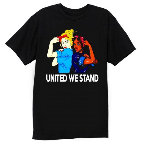 United We Stand Black lives matter T Shirt