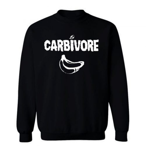 Vegan Carbivore Banana Sweatshirt