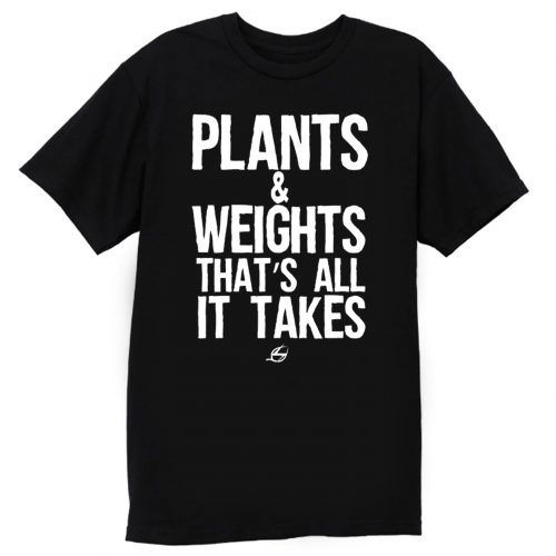 Vegan Plants And Weights T Shirt