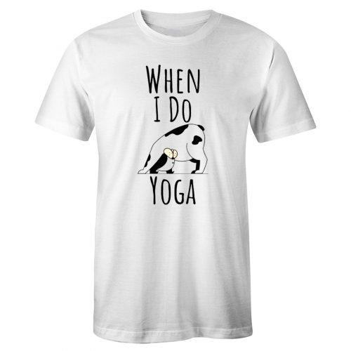When I Do Yoga Cow Pose Positions Fun Funny Joke T Shirt