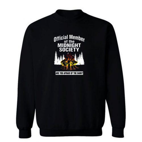 Are You Afraid Of The Dark Sweatshirt