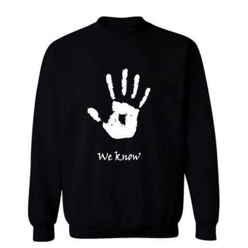Assassins guild Dark brotherhood We Know hand Sweatshirt