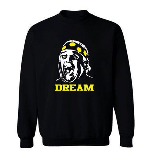 Dusty Rhodes Dream Wrestling Superstar Fight Fan Sweatshirt