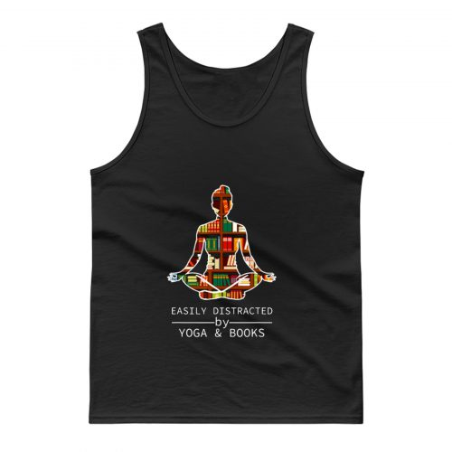 Easily Distracted by Yoga and Books Tank Top