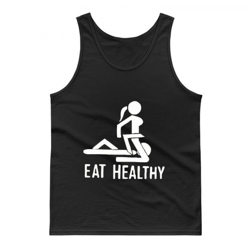 Eat Healthy adults Tank Top