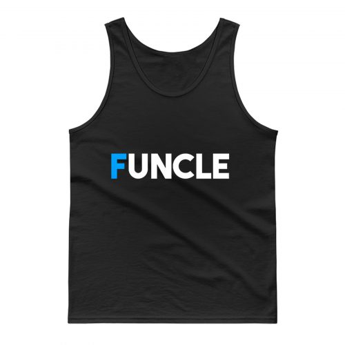 Fun Uncle Gift Idea Father Granddad Aunt Godfather Tank Top