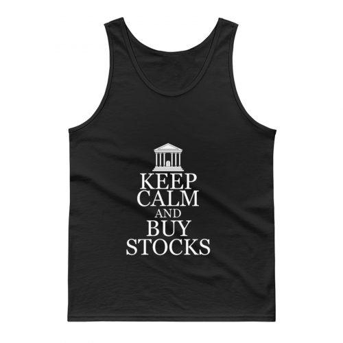 Keep Calm Buy Stocks Money Investors Tank Top