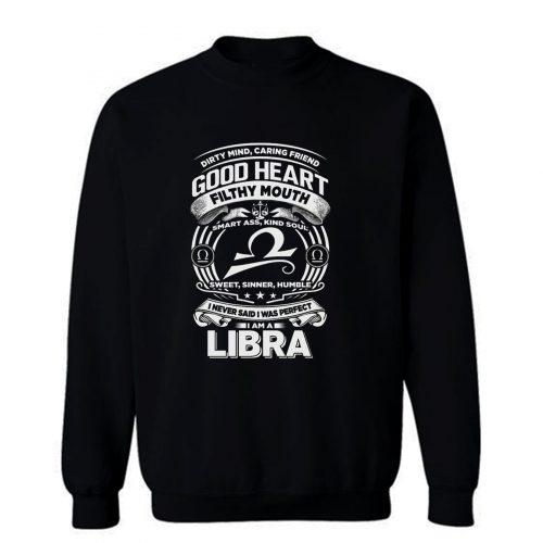 Libra Good Heart Filthy Mount Sweatshirt