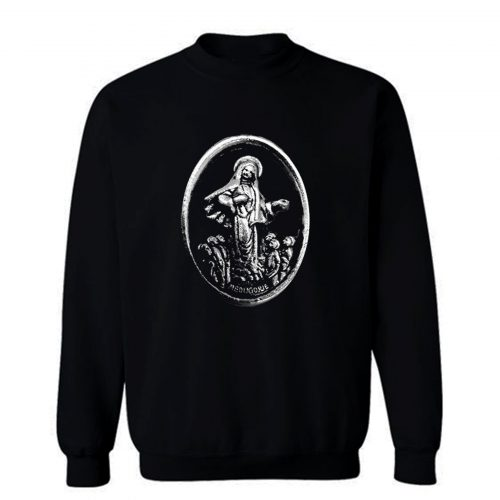 MEDUGORJE Our Lady of Medjugorje Miraculous Medal Sweatshirt