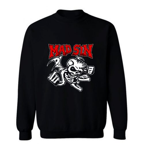 Mad Sin Psychobilly Punk Rock Band Sweatshirt