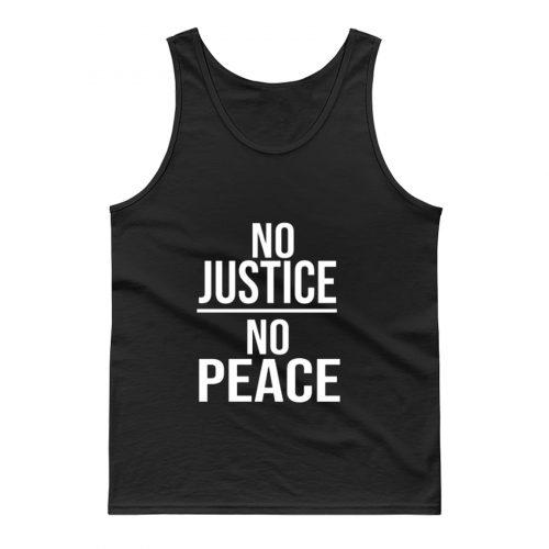 No Justice No Peace Quote Tank Top