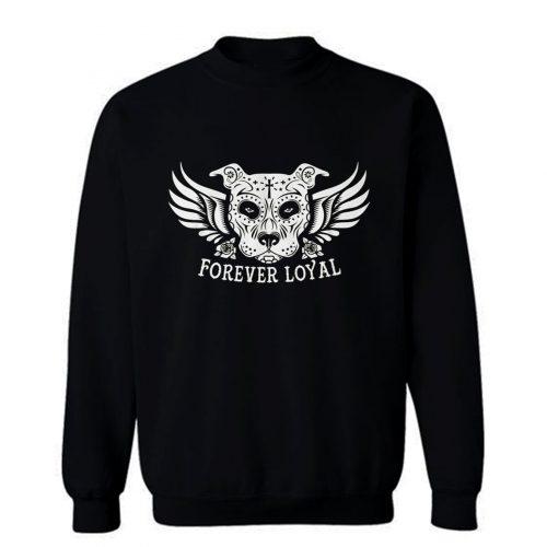 PIT BULL FOREVER LOYAL TEES Sweatshirt