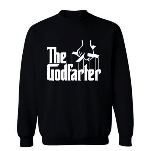 The Godfarter Sweatshirt