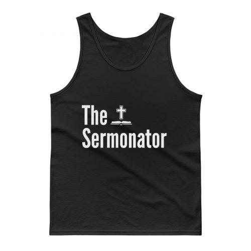 The Sermonator Religious Tank Top