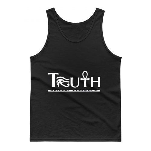 Truth Know Thyself Tank Top