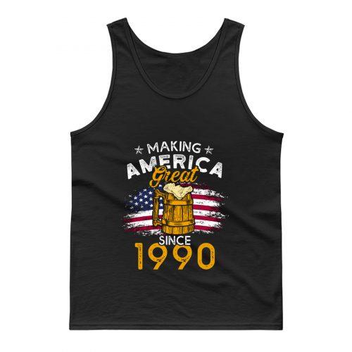 Vintage Beer 1990 Making America Great Since 1990 Beer Lover Tank Top
