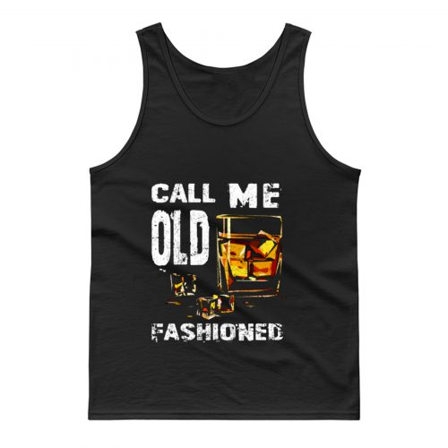 Vintage Call Me Old Fashioned Whiskey Tank Top