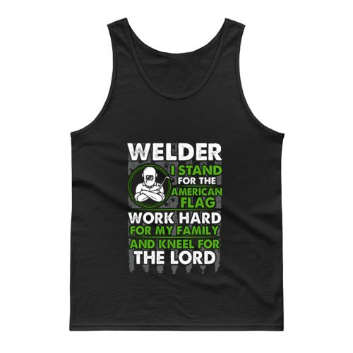 Welder I Stand For American Flag Tank Top