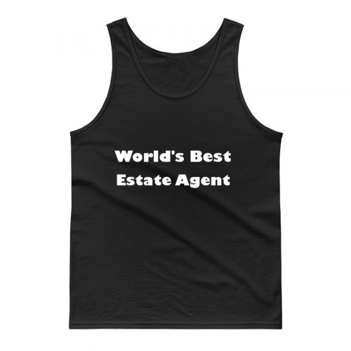 Worlds Best Estate Agent Tank Top