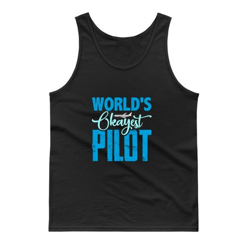 Worlds Okayest Pilot Tank Top