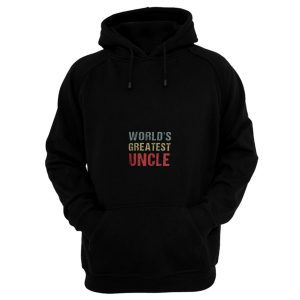 Worlds Greatest Uncle Hoodie
