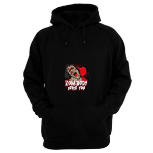 Zombody Loves You Hoodie