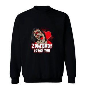 Zombody Loves You Sweatshirt