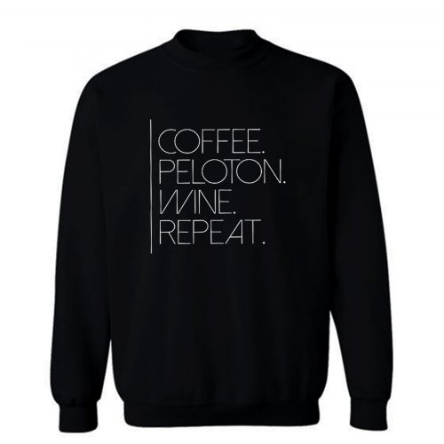 Coffee Pelo Wine Repeat Sweatshirt
