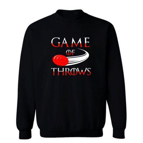 Game of Throws Ultimate Frisbee Sweatshirt