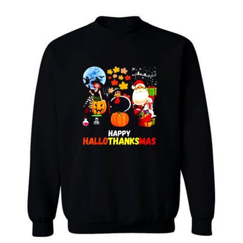 Happy Hallothanksmas Sweatshirt