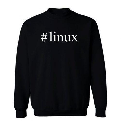Hashtag Linux Hashtag Sweatshirt