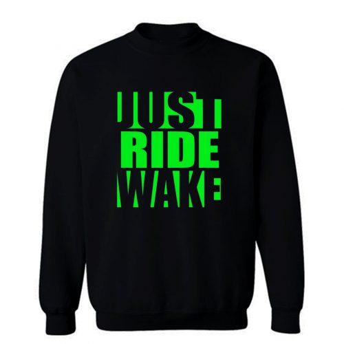 Just Ride Wake Green Sweatshirt
