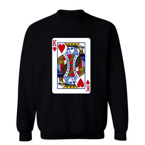 King Of Hearts Sweatshirt