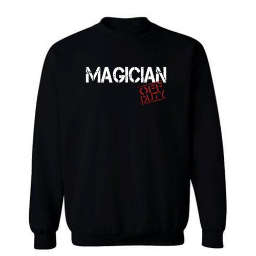 Magician Off Duty Sweatshirt