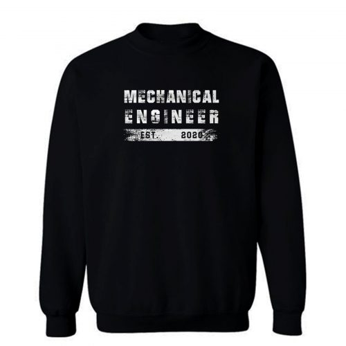 Mechanical Engineering Est 2020 Sweatshirt