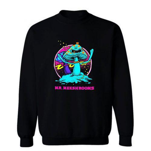 Mr Meeseeks Mushrooms Sweatshirt