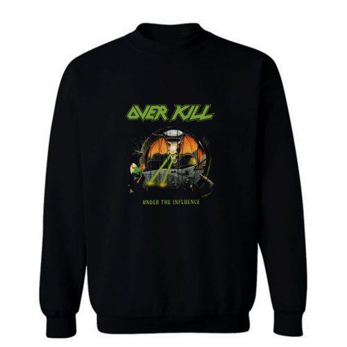 Overkill Under The Influence Sweatshirt
