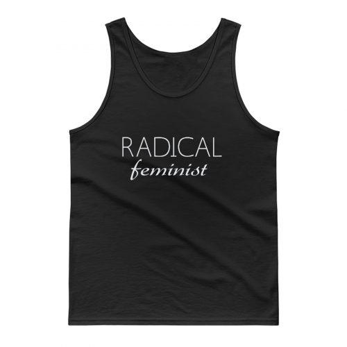 Radical Feminist Tank Top