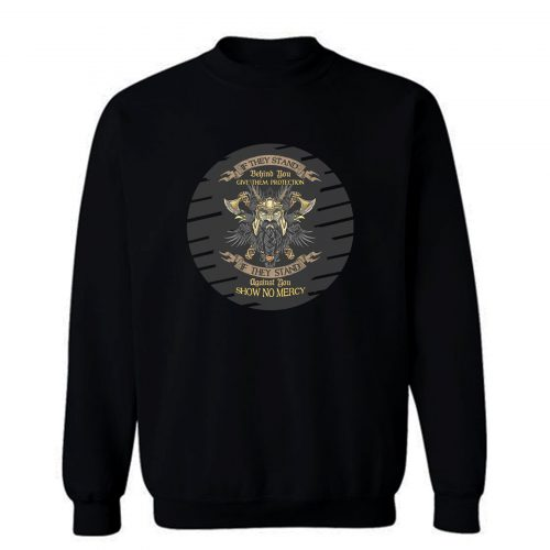 Show No Mercy Sweatshirt