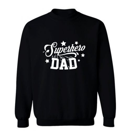 Superhero Dad Sweatshirt