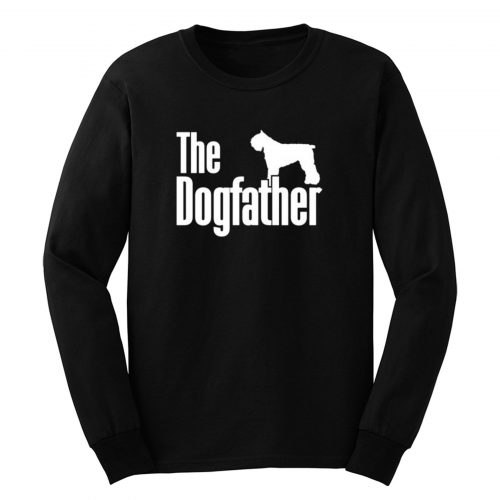 The Dogfather Bouvier Des Flandres Long Sleeve