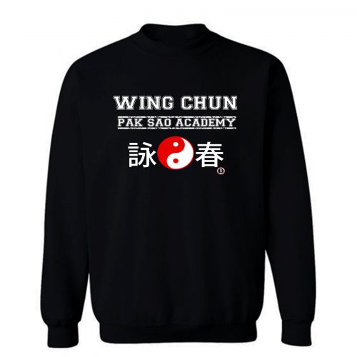 Wing Chun Pak Sao Academy Sweatshirt