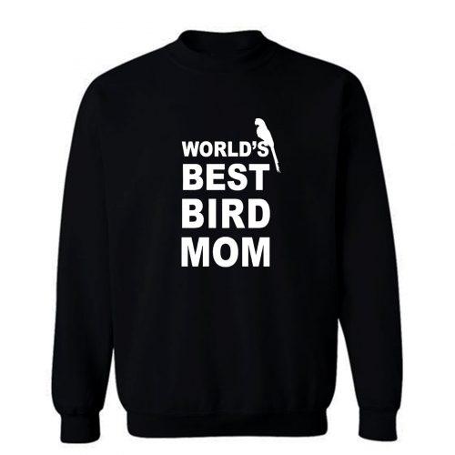 World Best Bird Mom Sweatshirt