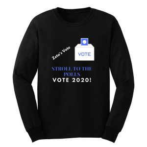 Zeta Stroll To The Polls Election Voting Sorority Long Sleeve