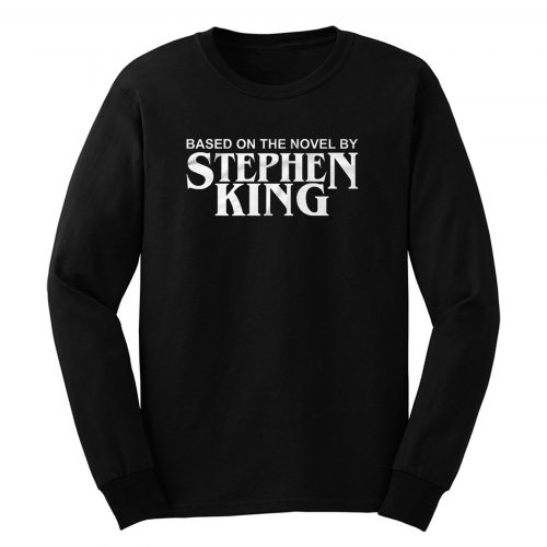 Based On The Novel By Stephen King Long Sleeve